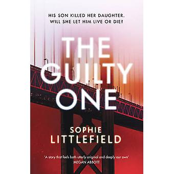 Un culpable por Sophie Littlefield - libro 9781781856901