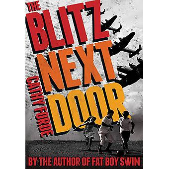 The Blitz Next Door (2nd Revised edition) by Cathy Forde - 9781782502