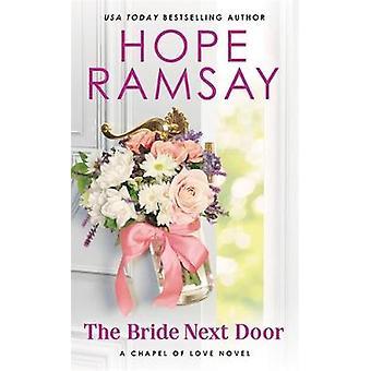 Brud nästa dörren av hopp Ramsay - 9781538712863 bok