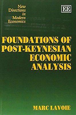 Foundations of Post-Keynesian Economic Analysis (New edition) by Marc
