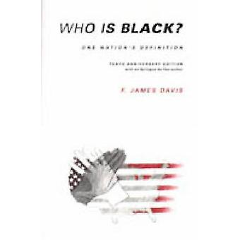Who is Black? - One Nation's Definition (10 Anniversary ed) by Floyd J