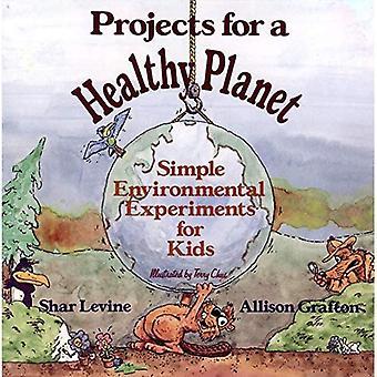 Projekt för en frisk Planet: enkla miljö experiment för barn