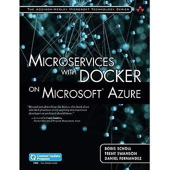 Microservice mit Docker auf Microsoft Azure (Addison-Wesley Microsoft-Technologie)