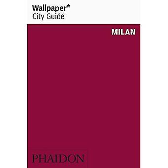 Wallpaper* City Guide Milan� (Wallpaper)