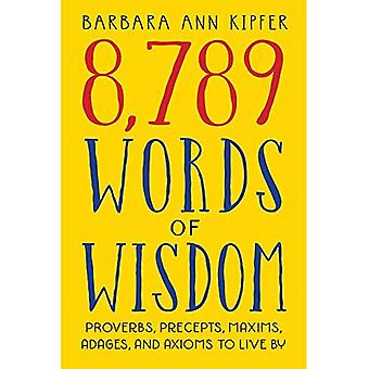 8, 789 Words of Wisdom [Illustrated]