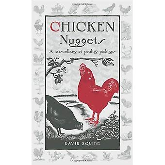 Chicken Nuggets: A Miscellany of Poultry Pickings