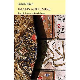 Imams en Emirs: staat, religie en sektes in Islam (Saqi Essentials)