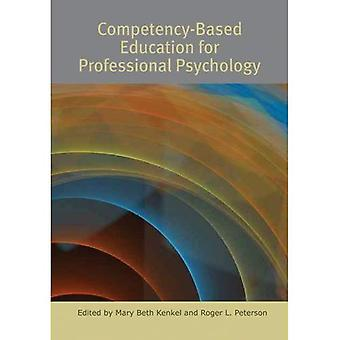 Competency-based Education for Professional Psychology