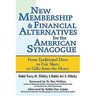 Nouvelle composition & financières Alternatives pour la Synagogue américaine: des cotisations traditionnelles à une part équitable aux dons...