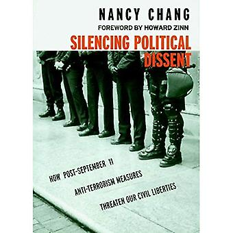 The Silencing of Political Dissent: How the USA Patriot Act Undermines the Constitution (Seven Stories' Open Media)