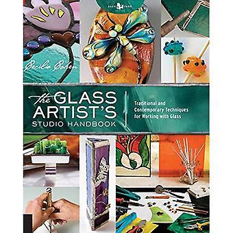 Glas konstnärens Studio handbok: traditionella och moderna tekniker för att arbeta med glas