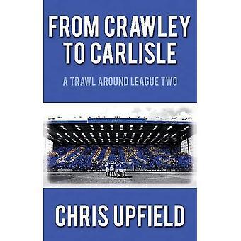 Från Crawley till Carlisle: en trål runt ligan två