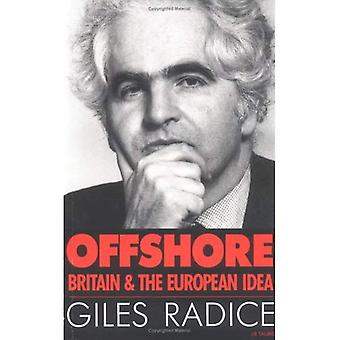 Offshore: Storbritannien och den europeiska idén