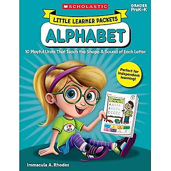 Little Learner Packets: Alphabet: 10 Playful Units That Teach the Shape & Sound of Each Letter (Little Learner Packets)