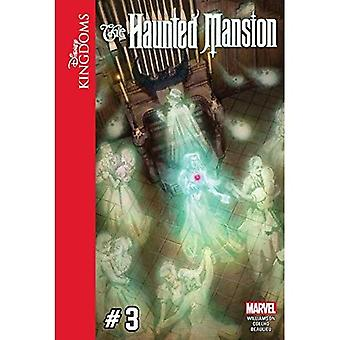Disney Kingdoms: The Haunted Mansion #3 (Disney Kingdoms: The Haunted Mansion)