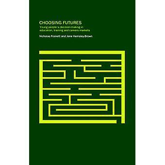 Choosing Futures by HemsleyBrown & Jane