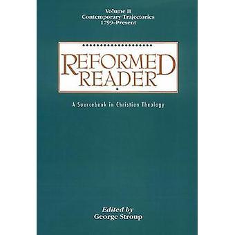 Riformata Reader Volume 2 da Stroup & George