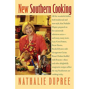 New Southern Cooking by Dupree & Nathalie