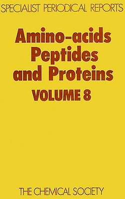 Amino Acids Peptides and Prougeeins Volume 8 by Sheppard & R C