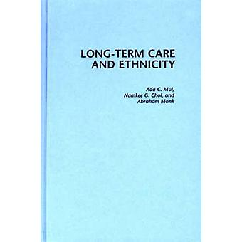 LongTerm Care and Ethnicity by Choi & Namkee