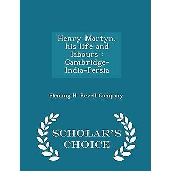 ヘンリー ・ マーティン彼の人生と労苦エバン ・ ロバーツによって CambridgeIndiaPersia 学者選択版
