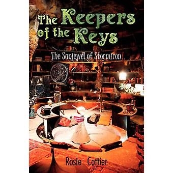 The Keepers of the Keys The Sunjewel of Stormiron by Cottier & Rosie