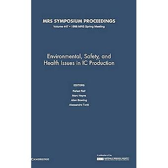 Environmental Safety and Health Issues in IC Production by Bowling & Allen