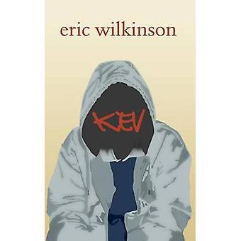 Kev by Wilkinson & Eric