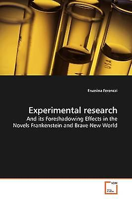 Experimental research by Ferenczi & Fruzsina