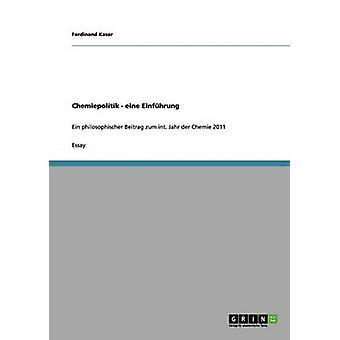 Chemiepolitik Eine Einfhrung by Kaser & Ferdinand