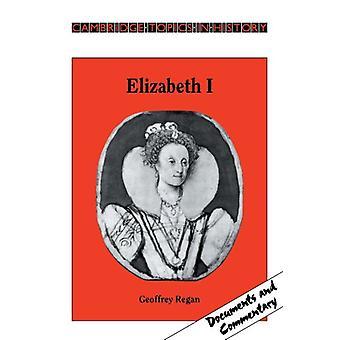 Elizabeth I by Elizabeth I - 9780521312912 Book