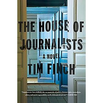 The House of Journalists by Tim Finch - 9780374717858 Book