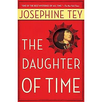 The Daughter of Time by Josephine Tey - 9780684803869 Book