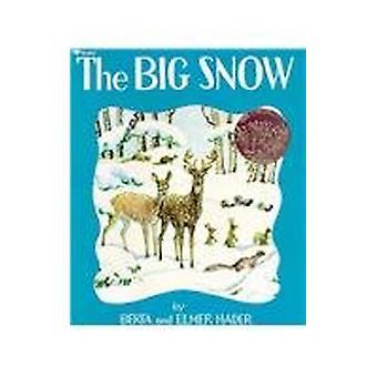 The Big Snow by Berta Hader - 9780812422061 Book