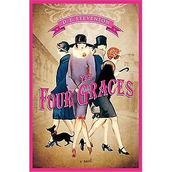 The Four Graces by D E Stevenson - 9781402274688 Book