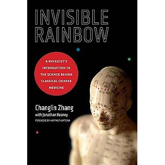 Invisible Rainbow - A Physicist's Introduction to the Science Behind C