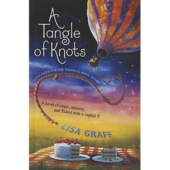 A Tangle of Knots by Lisa Graff - 9781627656122 Book
