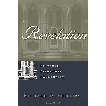 Revelation by Richard D Phillips - 9781629952390 Book