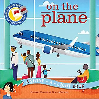 On the Plane by Carron Brown - Bee Johnson - 9781782404781 Book