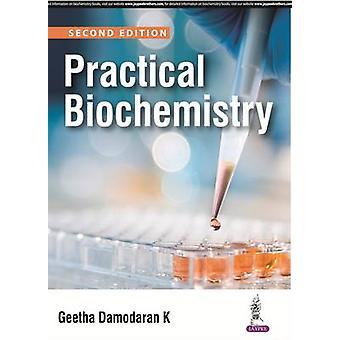 Practical Biochemistry (2nd Revised edition) by Geetha Damodaran - 97