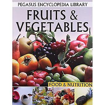 Fruits & Vegetables: Food & Nutrition