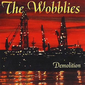 Wobblies - Demolition [CD] USA import