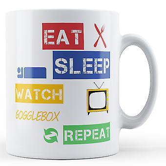Äta, sova, titta på Gogglebox, upprepa tryckta mugg