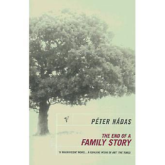 Das Ende der Geschichte einer Familie von Peter Nadas - Imre Goldstein - 978009928