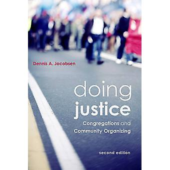 Rendant Justice - congrégations et organisation par Dennis A. Ja communautaire