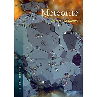Meteorit - Natur und Kultur von Maria Golia - 9781780234977 Buch