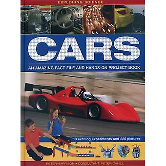 Exploring Science - Cars - An Amazing Fact File and Hands-on Project Bo