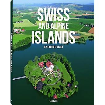 Swiss and Alpine Islands by teNeues - 9783832796990 Book