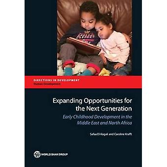 Expanding Opportunities for the Next Generation - Early Childhood Deve