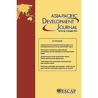 Asia-Pacific Development Journal - décembre 2015 - n ° 2 par Nati unie